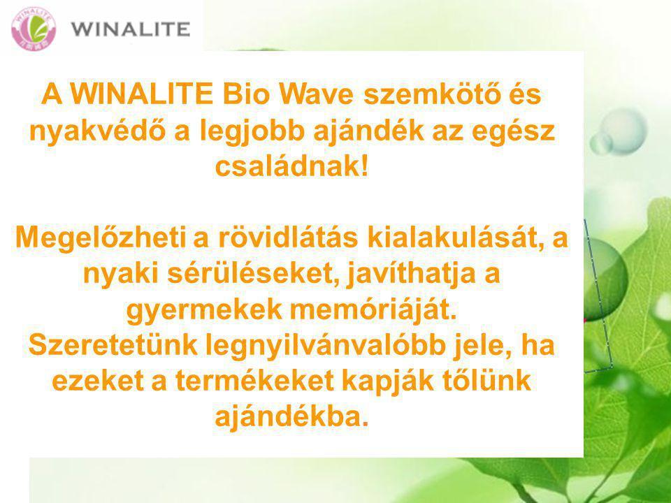 A WINALITE Bio Wave szemkötő és nyakvédő a legjobb ajándék az egész családnak.