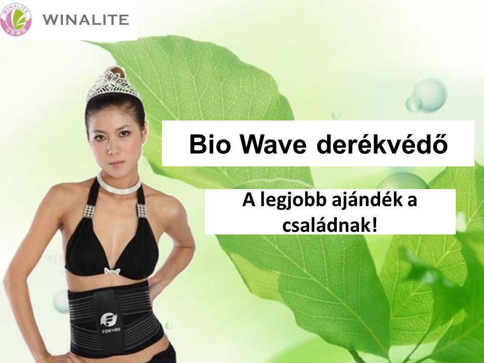 Bio Wave derékvédő A legjobb ajándék a családnak!