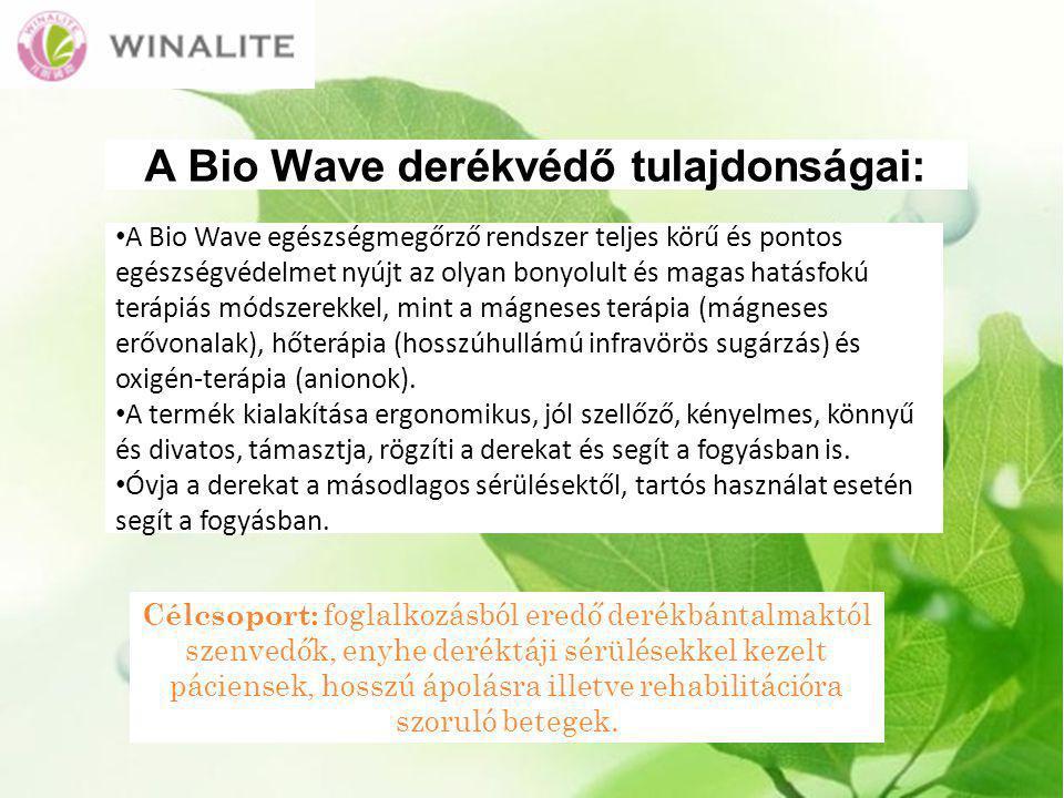 A Bio Wave derékvédő tulajdonságai: A Bio Wave egészségmegőrző rendszer teljes körű és pontos egészségvédelmet nyújt az olyan bonyolult és magas hatásfokú terápiás módszerekkel, mint a mágneses terápia (mágneses erővonalak), hőterápia (hosszúhullámú infravörös sugárzás) és oxigén-terápia (anionok).