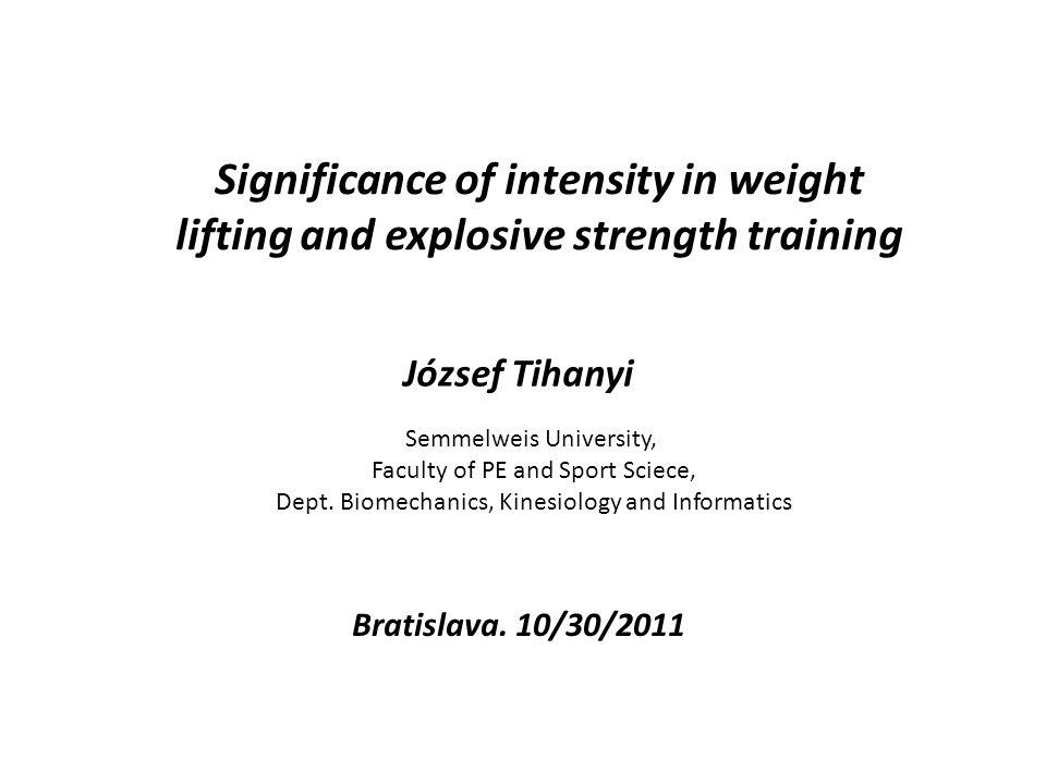 Edzésintenzitás Erő (súly, súlyerő) Erő (súly, súlyerő) Sebesség Teljesítmény (F · v) Teljesítmény (F · v) Robbanékonyerő .
