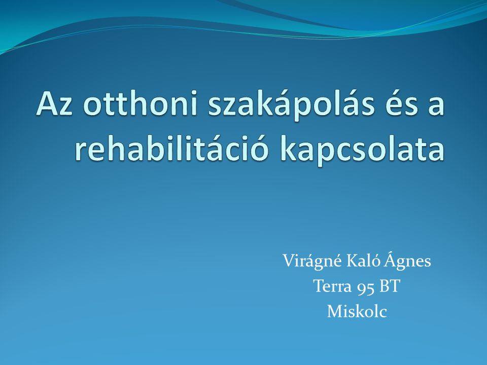 A tanulmány alapján a rehabilitációs osztályokról eltávozott betegek sorsa: