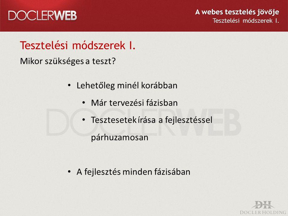 Tesztelési módszerek II.