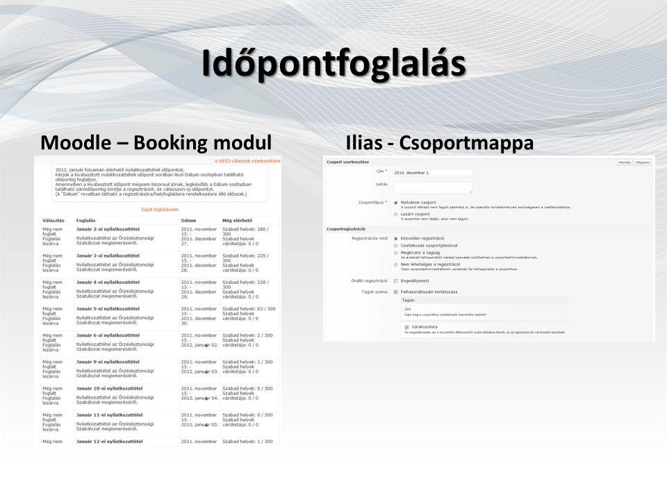 Időpontfoglalás Moodle – Booking modulIlias - Csoportmappa