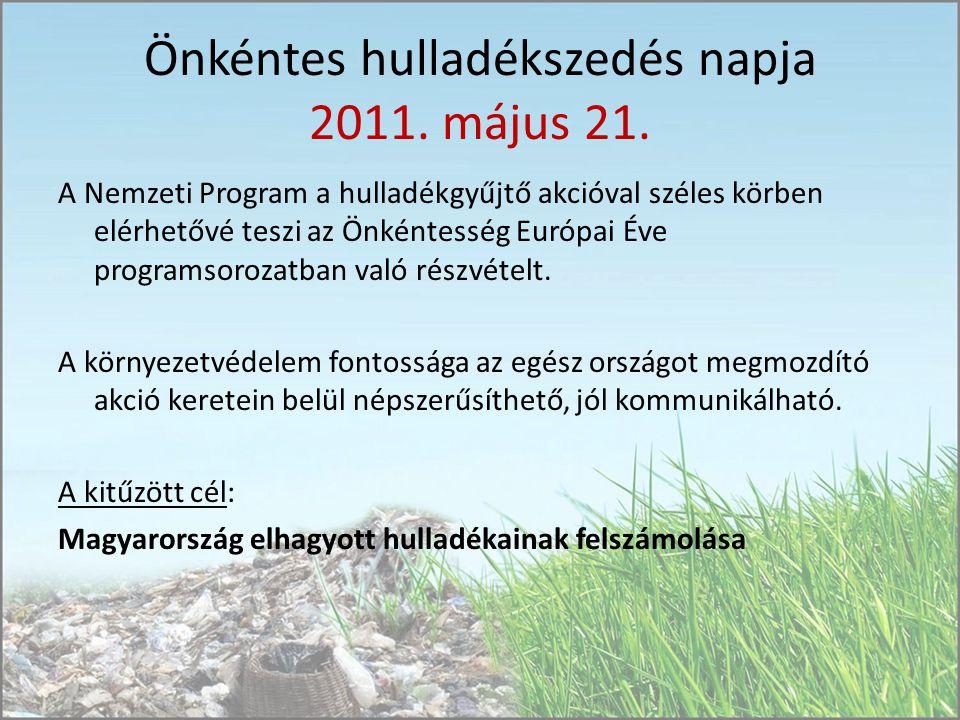 Önkéntes hulladékszedés napja 2011. május 21.