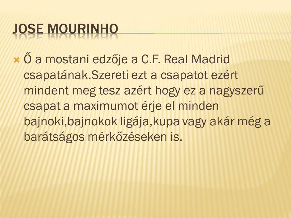 Ő a legjobb játékos a csapatban.Értéke kevés hílyán eléri a 100 millió eurót.