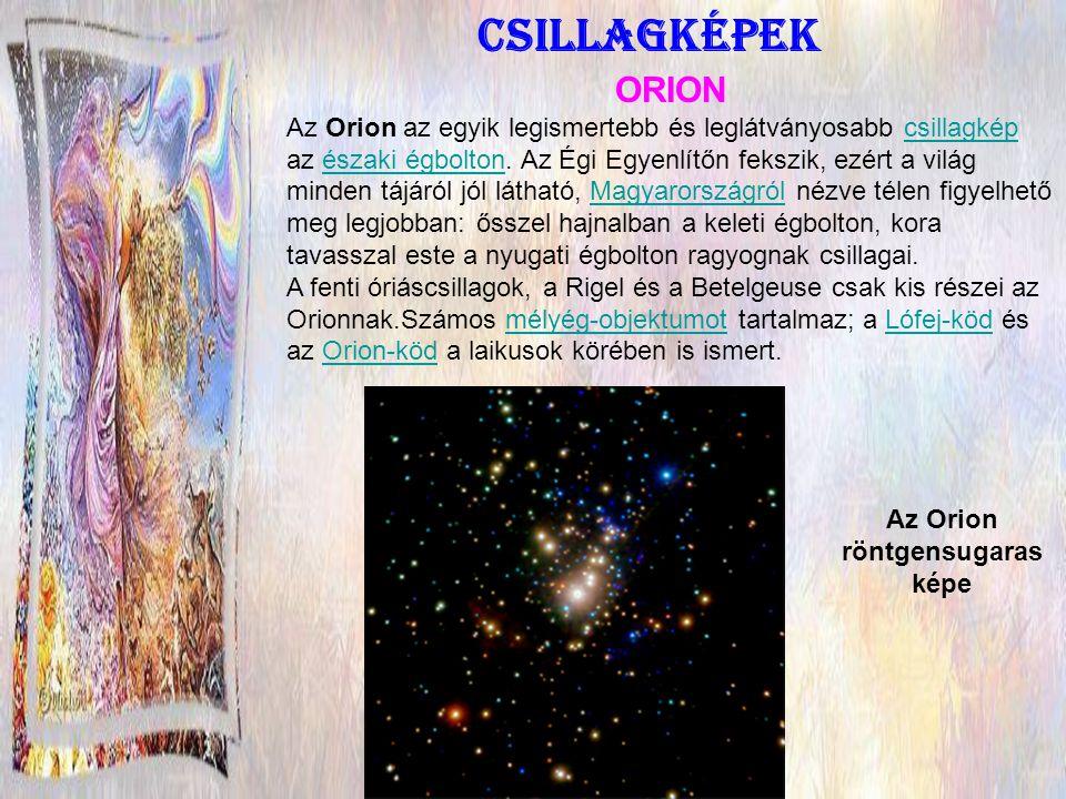 Az Orion elsőszámú csillaga a Betelgeuse.Ez egy gigantikus méretű vörös óriáscsillag .