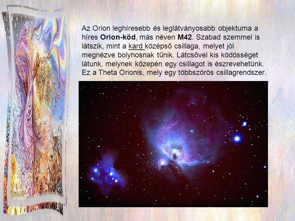 ORION Az Orion az egyik legismertebb és leglátványosabb csillagkép az északi égbolton.