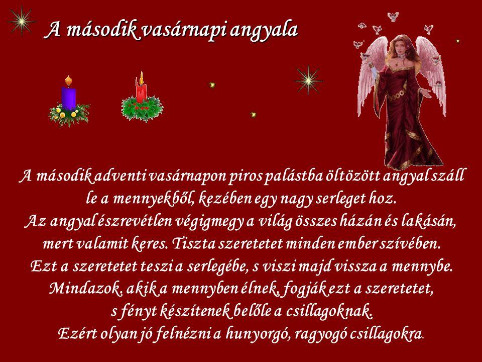 Négy héttel karácsony előtt valami nagyon fontos dolog történik: egy angyal kék köpenybe öltözve leszáll az égből, hogy közelebb húzódjon az emberekhe