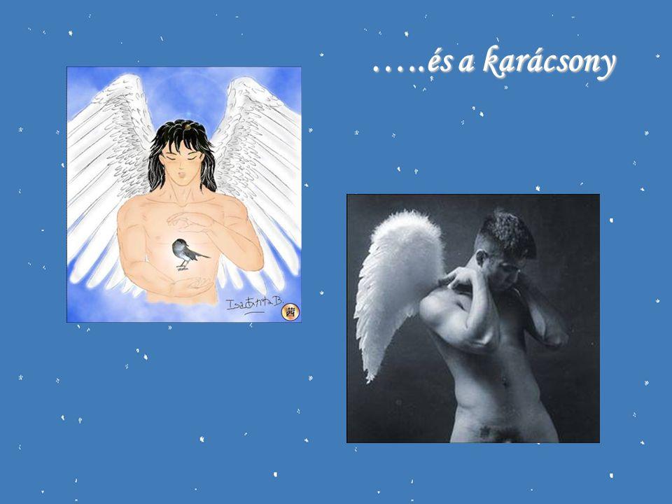 A karácsony előtti utolsó vasárnap egy nagy, lila lepelbe öltözött angyal jelenik meg a mennybolton, és járja be az egész Földet.