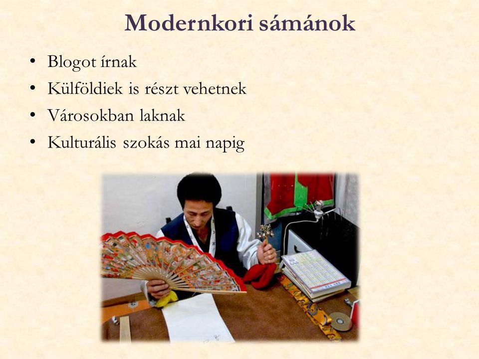 Modernkori sámánok Blogot írnak Külföldiek is részt vehetnek Városokban laknak Kulturális szokás mai napig