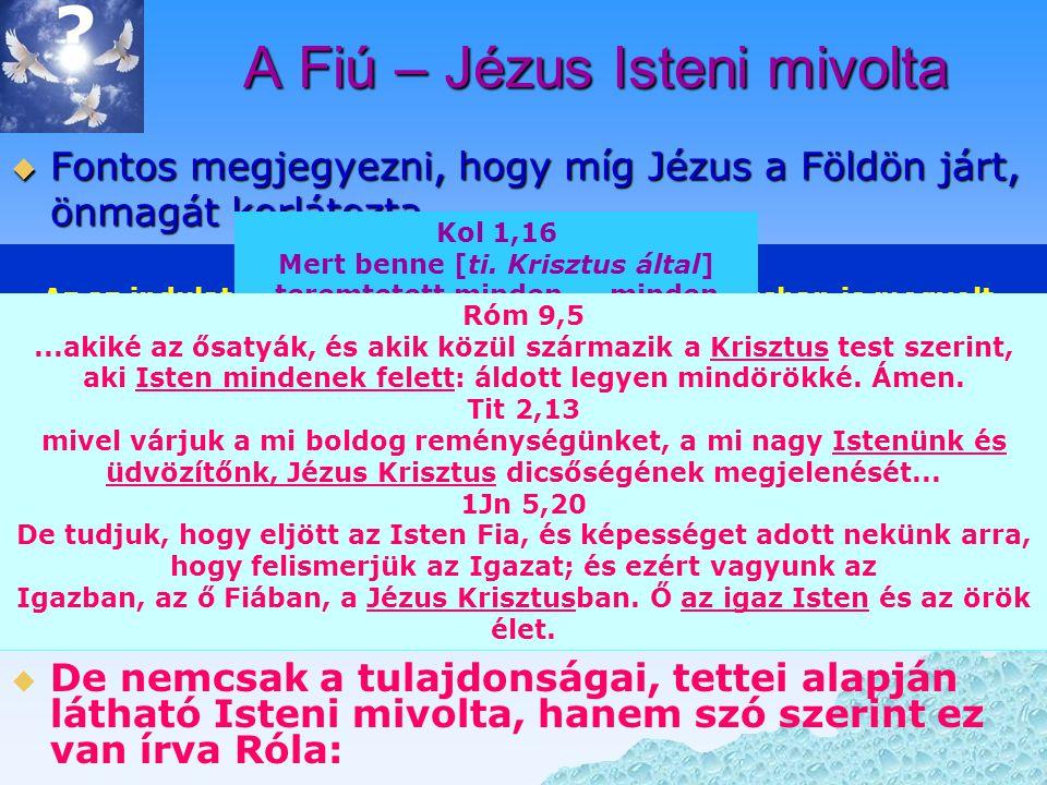 """A Szentlélek Isteni mivolta  A teremtésnél ott munkálkodik Ő is megjelenése szinte mindig nagy hatású – talán ezért gondolják némelyvek tévesen """"erőnek  A teremtésnél ott munkálkodik Ő is (1Móz 1,2), megjelenése szinte mindig nagy hatású – talán ezért gondolják némelyvek tévesen """"erőnek (Csel 1,8)  De csak egy személy képes megszomorodni, vigasztalni, pártfogolni.Sőt, hazudni is lehet neki:  De csak egy személy képes megszomorodni ( Ézs 63,10 ), vigasztalni, pártfogolni (Ján 14,26) stb.Sőt, hazudni is lehet neki: Csel 5,3-4 Péter azonban így szólt: Anániás, miért szállta meg a Sátán a szívedet, hogy hazudj a Szentléleknek, és félretegyél magadnak a föld árából."""