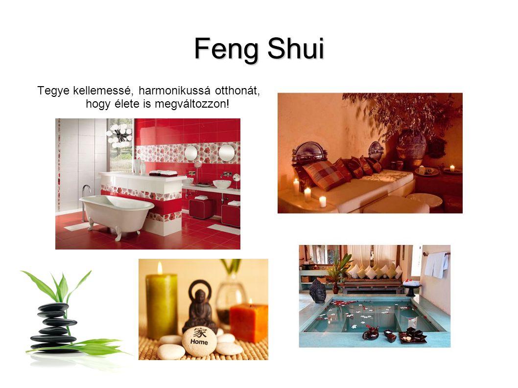 Feng Shui Ez a legegyszerűbb módja, hogy javítsunk kapcsolatainkon,