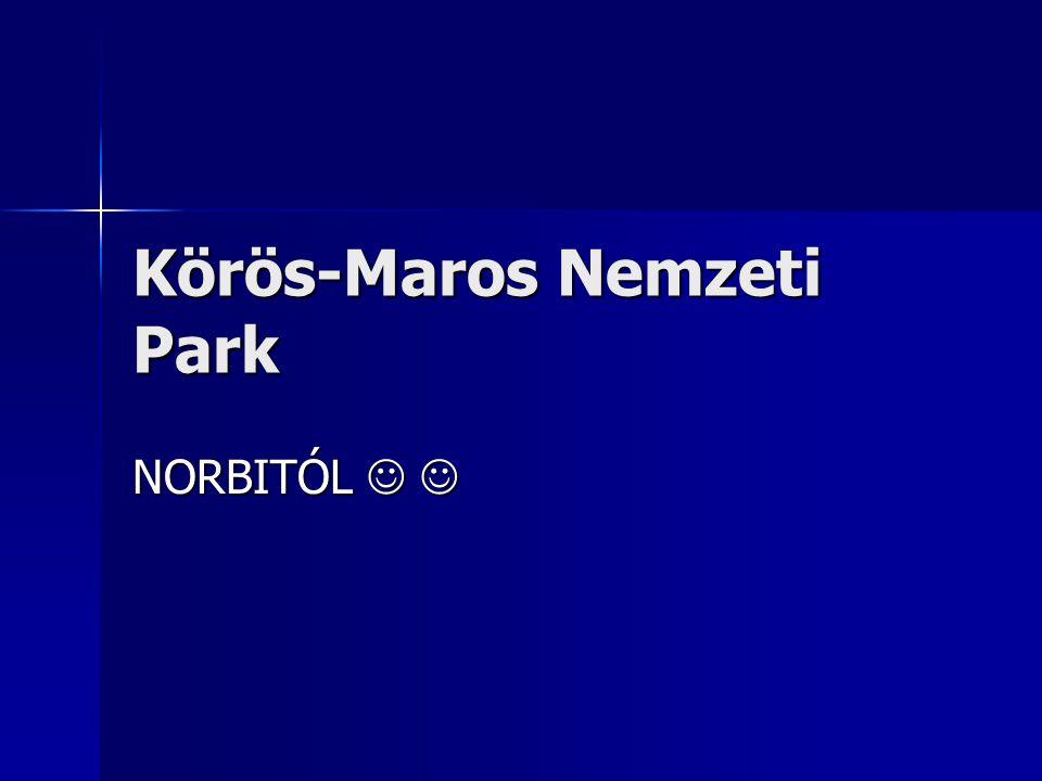 Körös-Maros Nemzeti Park NORBITÓL NORBITÓL