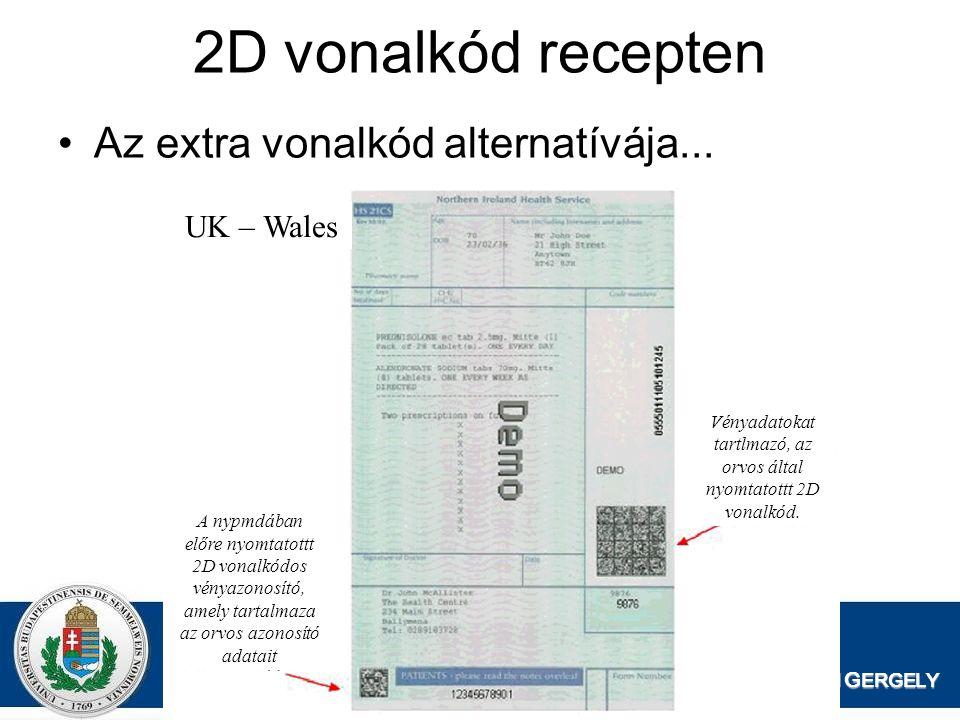 DR. Z AJZON G ERGELY 2D vonalkód recepten Az extra vonalkód alternatívája... A nypmdában előre nyomtatottt 2D vonalkódos vényazonosító, amely tartalma