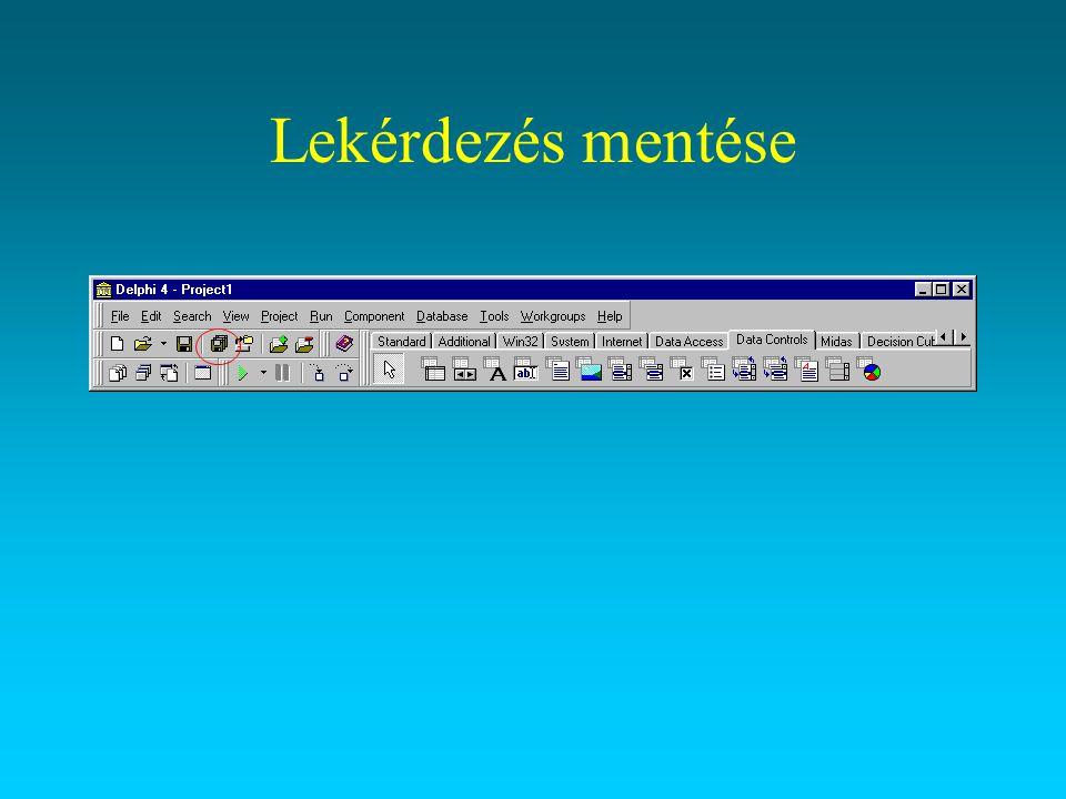 Lekérdezés fordítása A program futtatás közben lefordítódik fáljnév.exe néven, amely a DELPHI nélkül is futtatható.