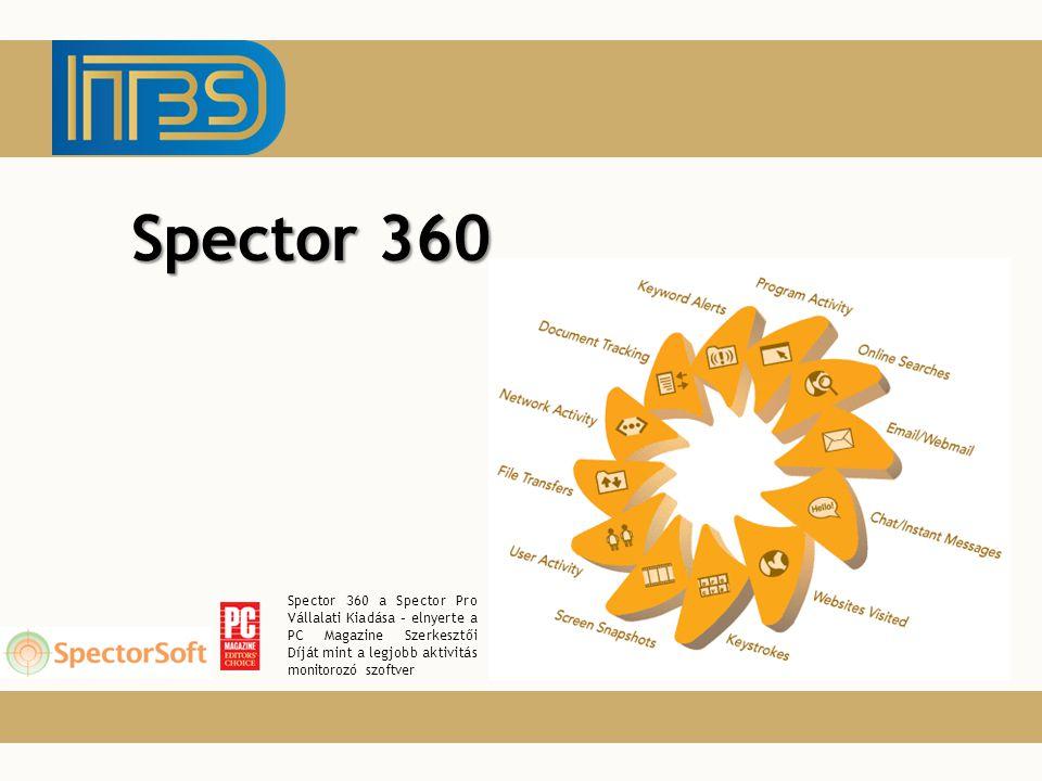 Spector 360 programról A Spector 360 egy közép- és nagyvállalatok számára készült, felhasználói tevékenységet monitorozó program (screening).
