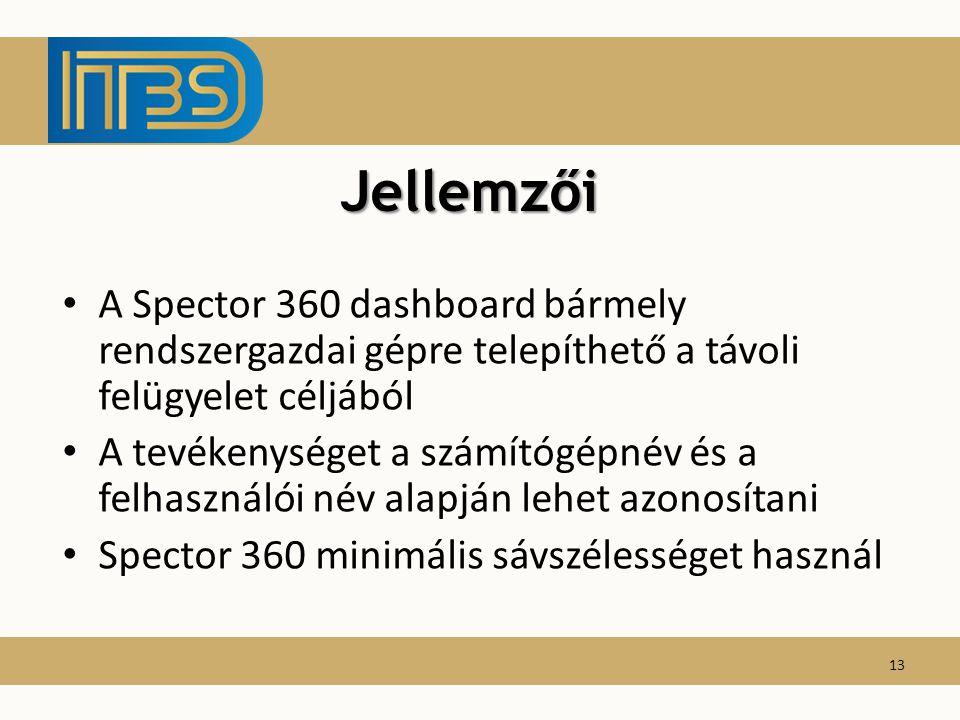 A Spector 360 dashboard bármely rendszergazdai gépre telepíthető a távoli felügyelet céljából A tevékenységet a számítógépnév és a felhasználói név al