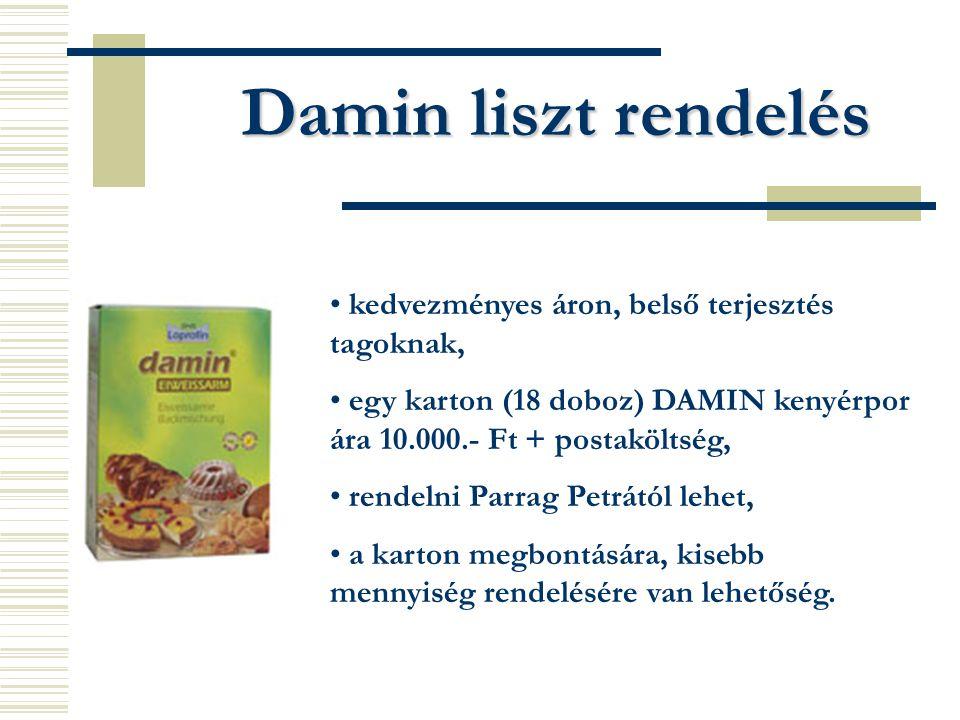 Damin liszt rendelés kedvezményes áron, belső terjesztés tagoknak, egy karton (18 doboz) DAMIN kenyérpor ára 10.000.- Ft + postaköltség, rendelni Parr