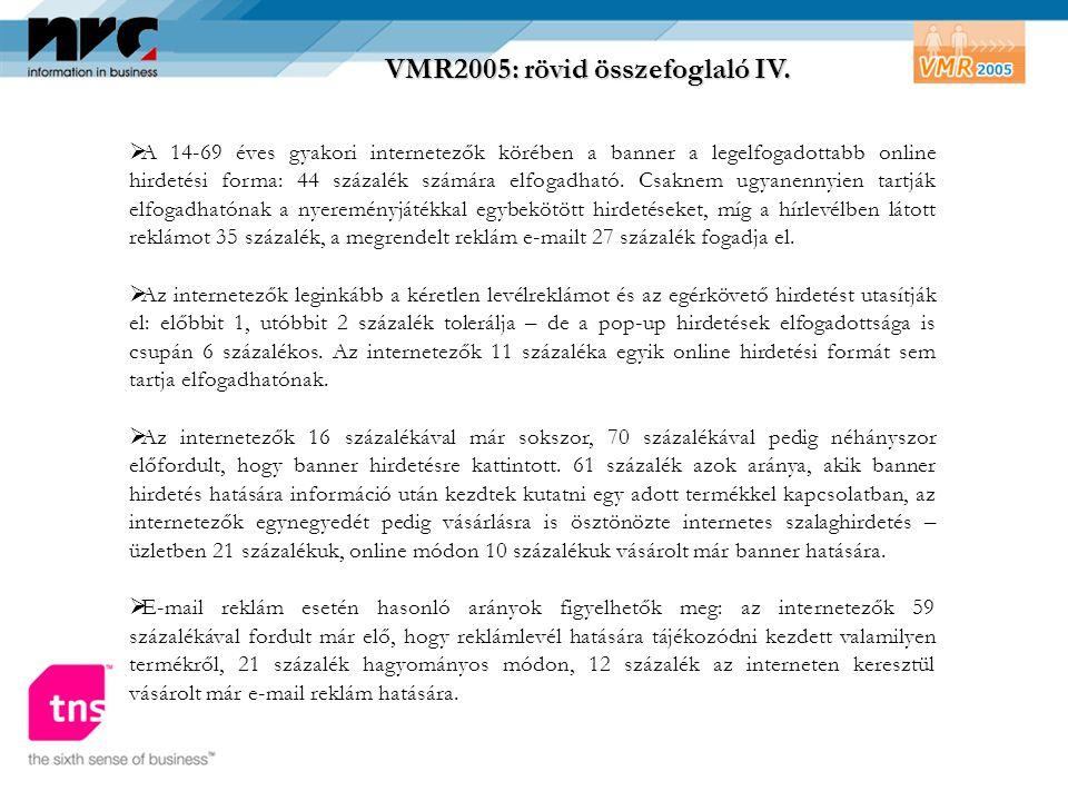 VMR2005: rövid összefoglaló IV.