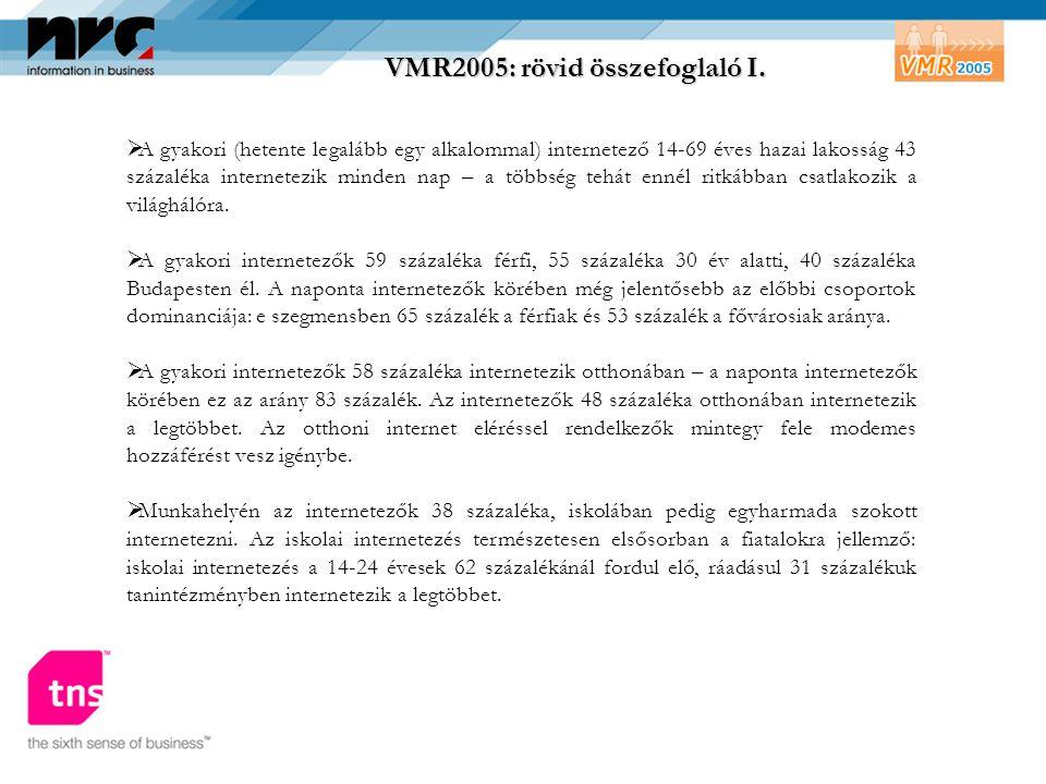 VMR2005: rövid összefoglaló I.