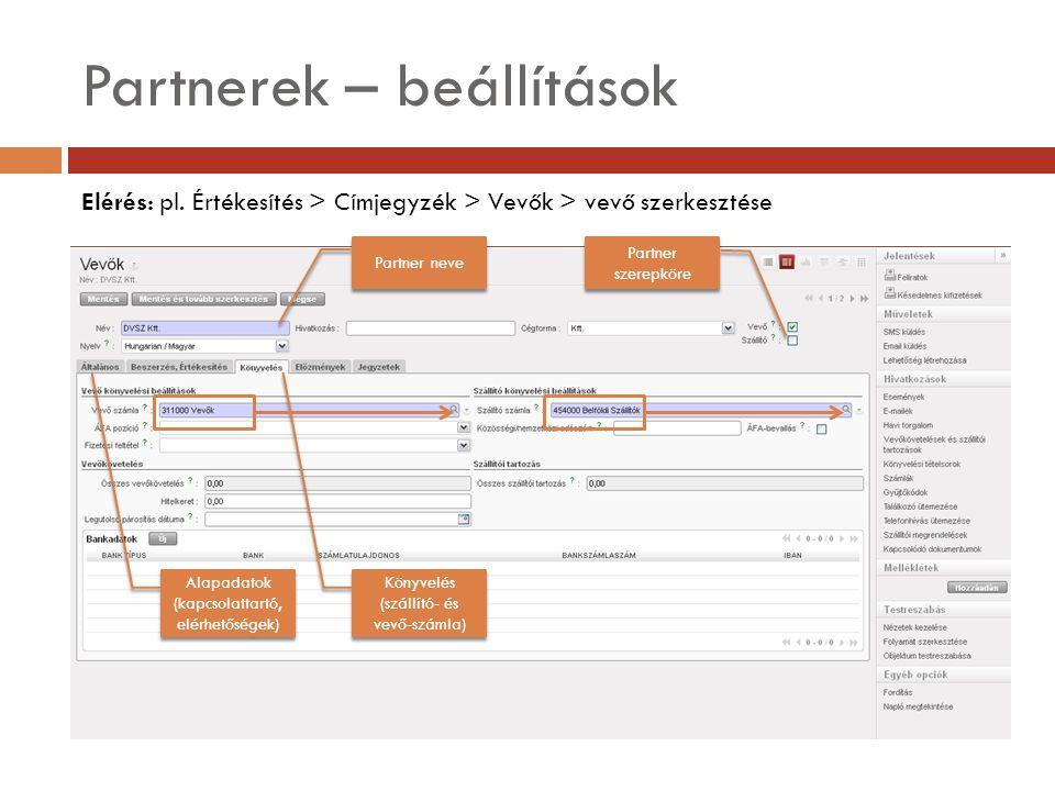 Partnerek – beállítások Elérés: pl.
