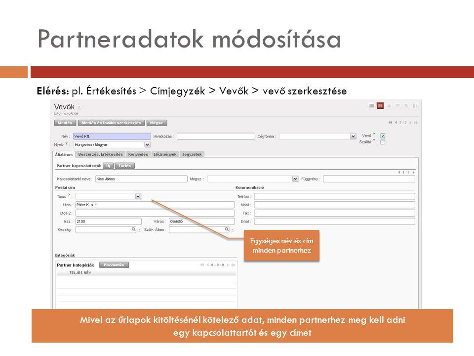 Partneradatok módosítása Elérés: pl.