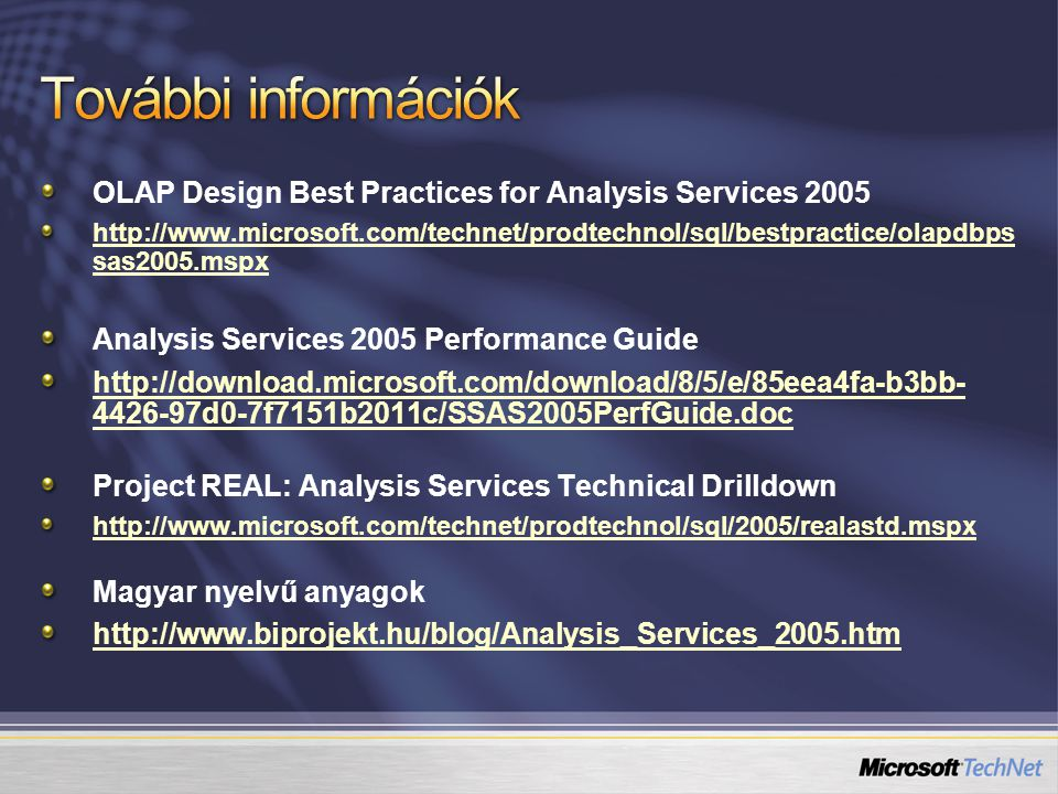 OLAP Design Best Practices for Analysis Services 2005 http://www.microsoft.com/technet/prodtechnol/sql/bestpractice/olapdbps sas2005.mspx Analysis Ser
