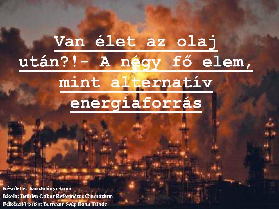 Az olaj felhasználása  Benzin, gázolaj  Különböző kenőolajok, szilárd paraffin  Bitumen Az olajipar termelésének tetőzése