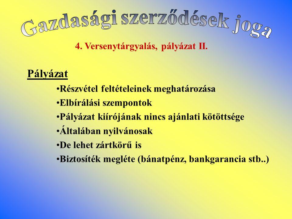 4.Versenytárgyalás, pályázat II.