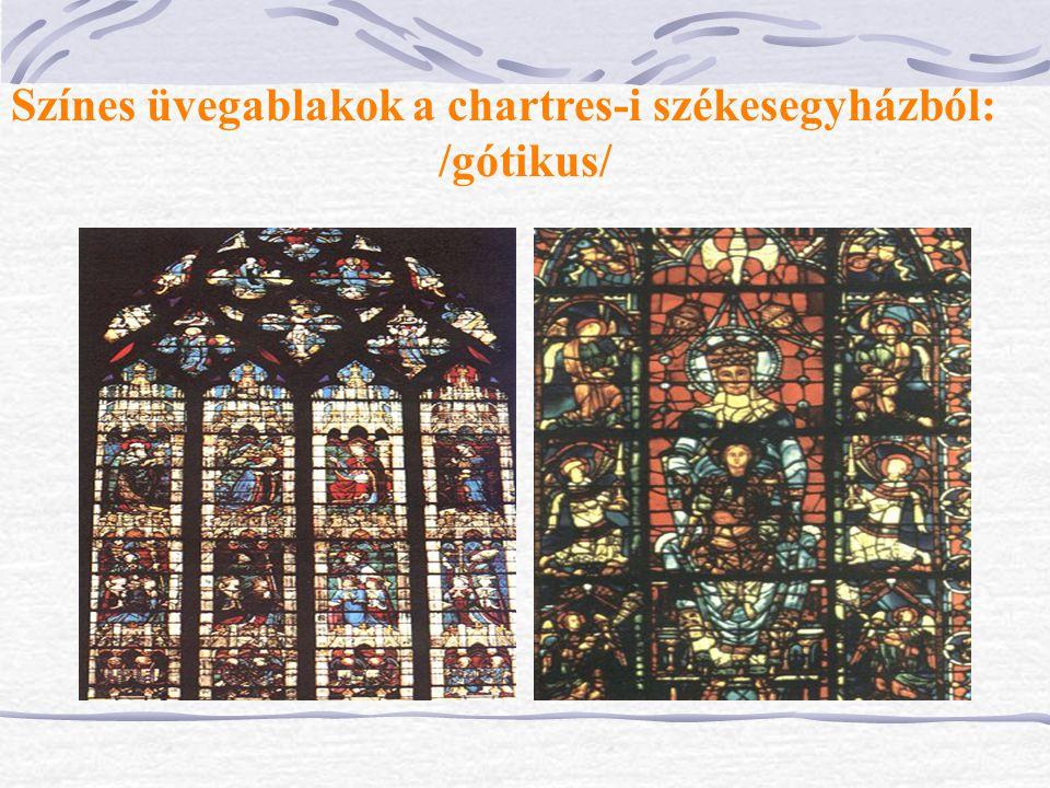 Színes üvegablakok a chartres-i székesegyházból: /gótikus/