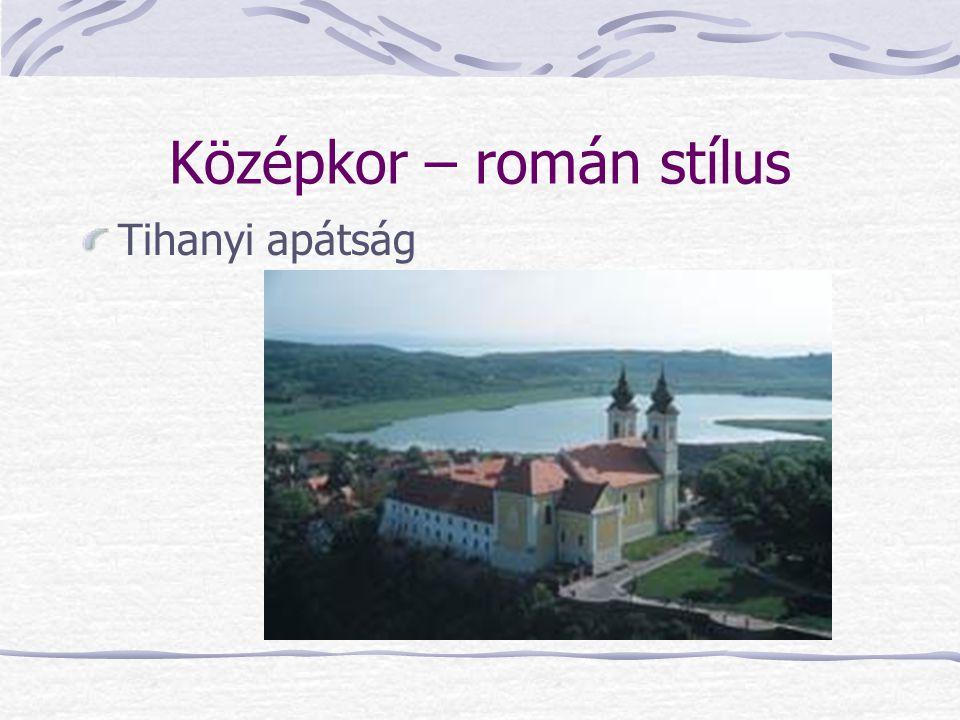 Középkor – román stílus Tihanyi apátság