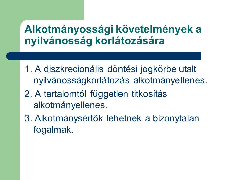 Alkotmányossági követelmények a nyilvánosság korlátozására 1.