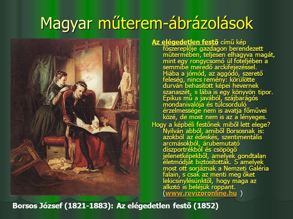 Magyar műterem-ábrázolások Az elégedetlen festő című kép főszereplője gazdagon berendezett műtermében, teljesen elhagyva magát, mint egy rongycsomó ül