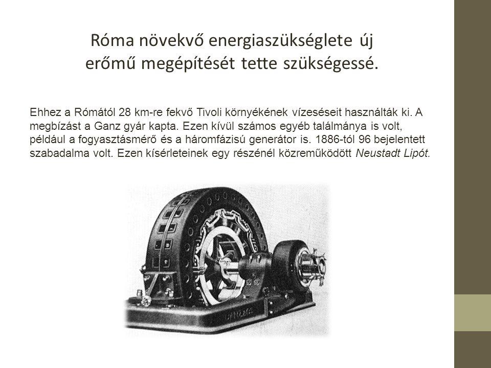Róma növekvő energiaszükséglete új erőmű megépítését tette szükségessé.