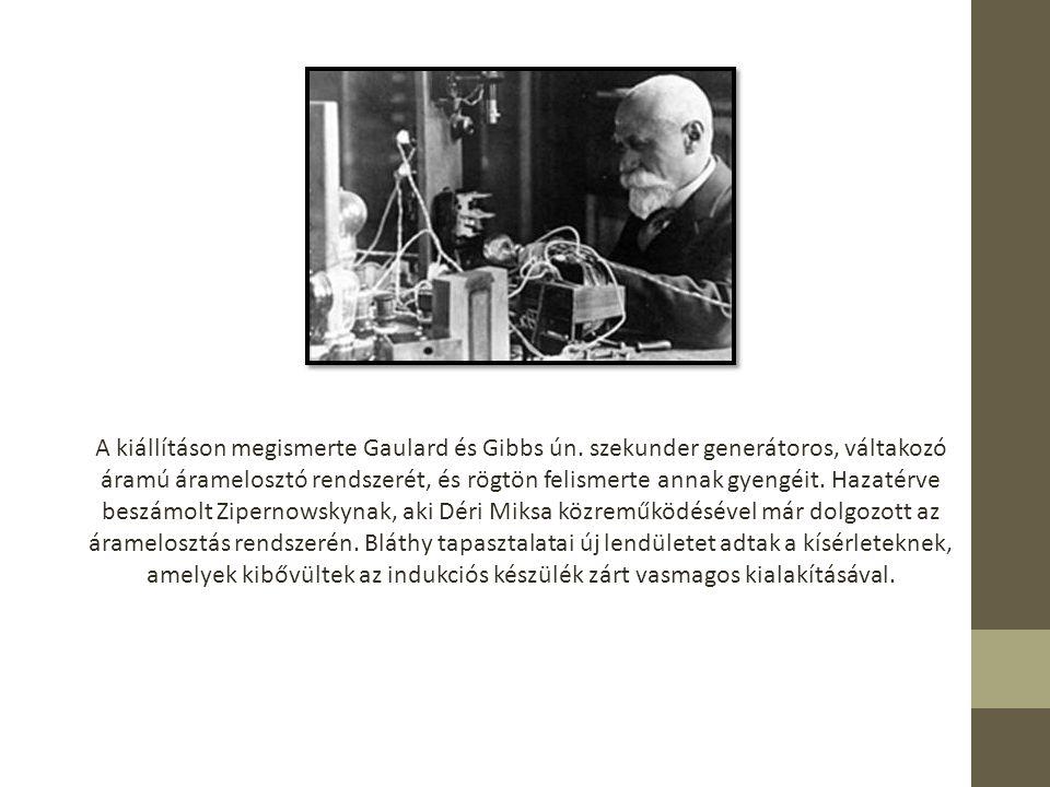 A villamossági üzemben 1885-ben Zipernowsky Károllyal és Déri Miksával feltalálta a energiaátvitelre is alkalmas zárt vasmagú transzformátort, melyet az 1885.