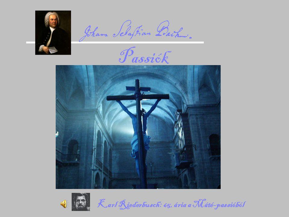 Lipcsei passióelöadások Bach korában 1724MJános I.1739MTelemann: Bro.