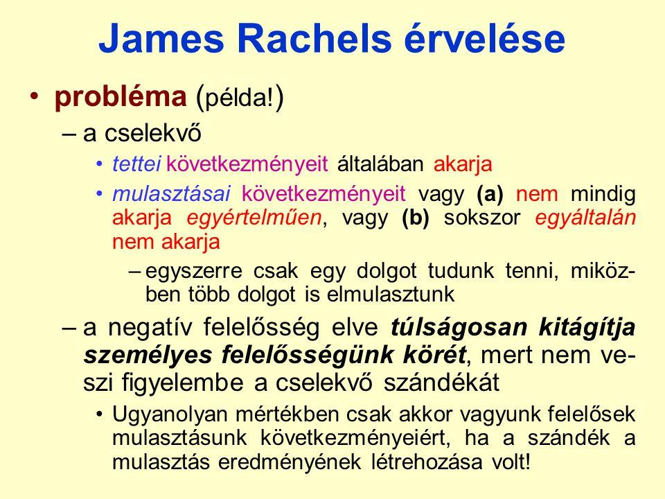 James Rachels érvelése probléma ( példa.