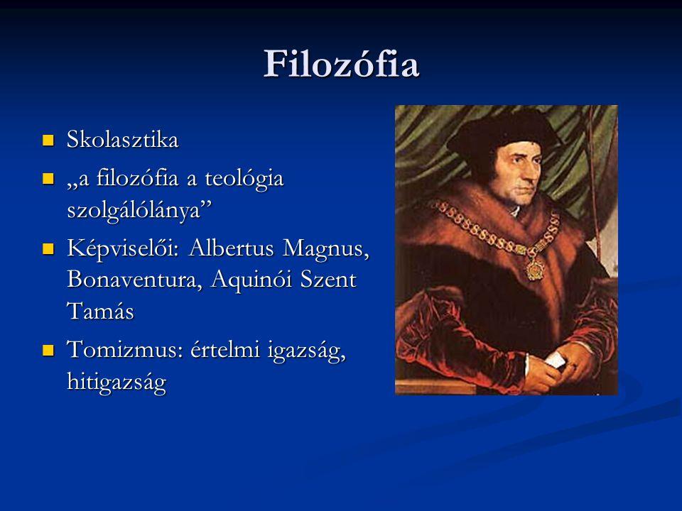 """Filozófia Skolasztika Skolasztika """"a filozófia a teológia szolgálólánya"""" """"a filozófia a teológia szolgálólánya"""" Képviselői: Albertus Magnus, Bonaventu"""