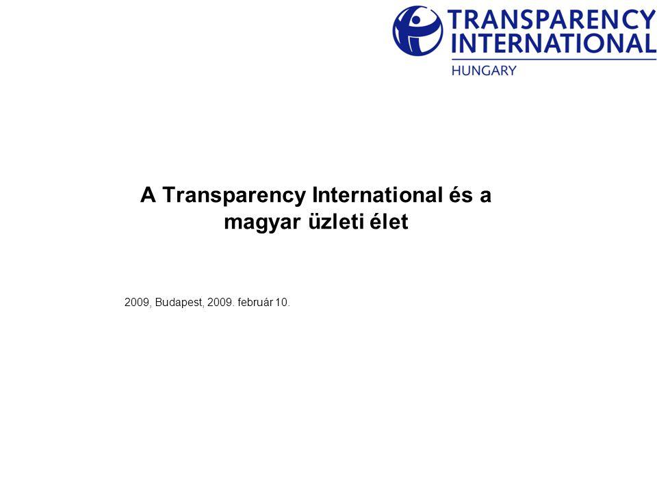 1 A korrupció és hatása az üzleti életre A korrupció Magyarországon A Transparency International Magyarország korrupció-ellenes erőfeszítései CONTENTS