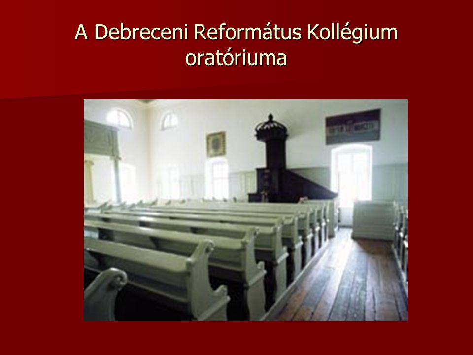 A Debreceni Református Kollégium oratóriuma