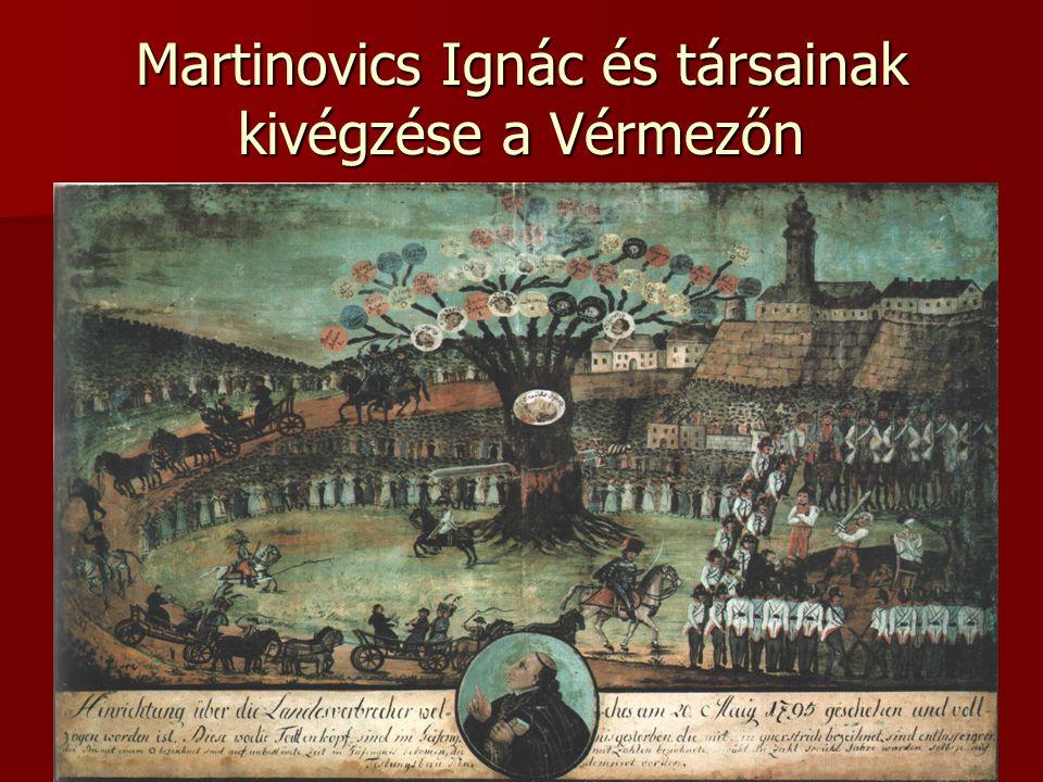 Martinovics Ignác és társainak kivégzése a Vérmezőn