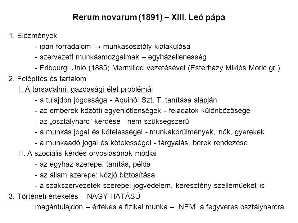 Rerum novarum (1891) – XIII.Leó pápa 1.
