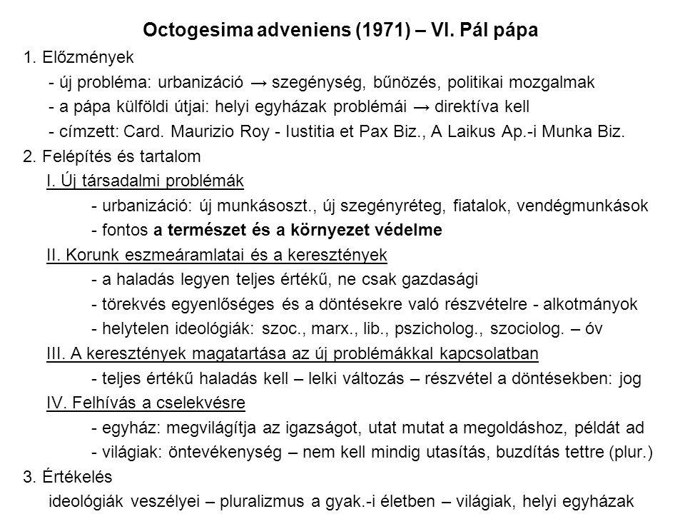 Octogesima adveniens (1971) – VI.Pál pápa 1.