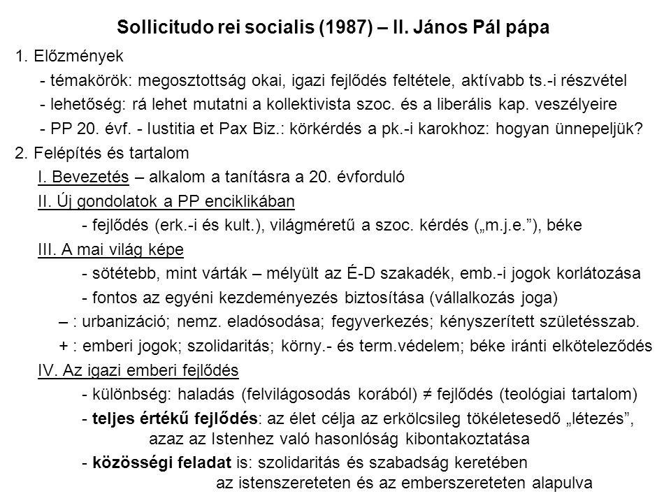Sollicitudo rei socialis (1987) – II.János Pál pápa 1.