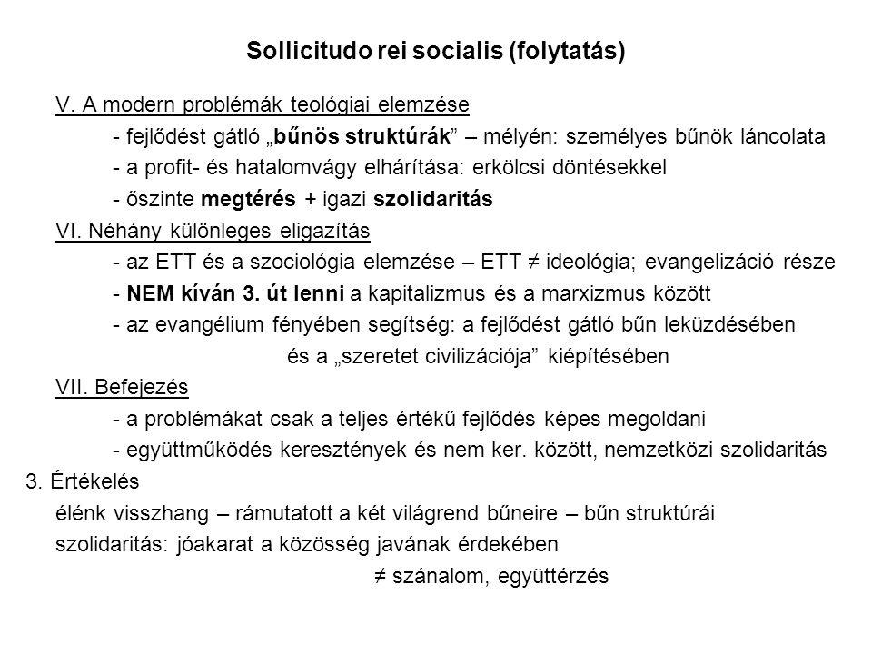 Sollicitudo rei socialis (folytatás) V.