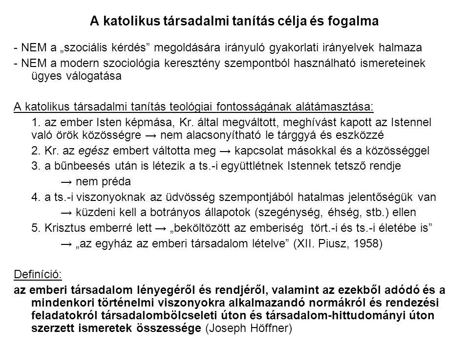 Felhasznált irodalom: -XVI.Benedek pápa: Caritas in veritate kezdetű enciklika, SzIT, 2009.