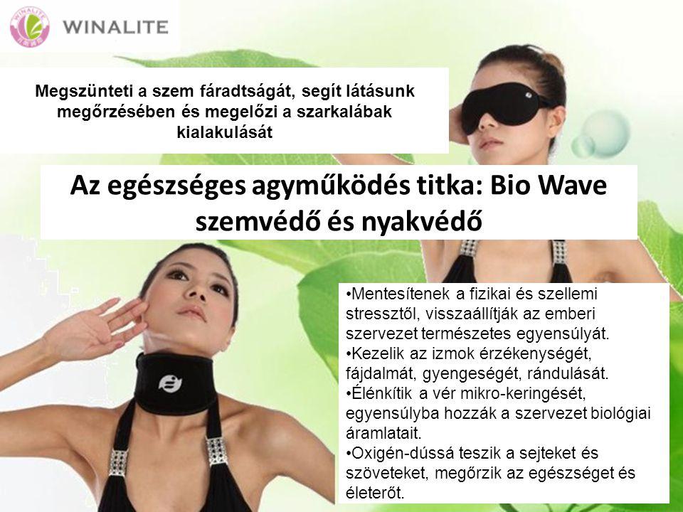 Az egészséges agyműködés titka: Bio Wave szemvédő és nyakvédő Mentesítenek a fizikai és szellemi stressztől, visszaállítják az emberi szervezet természetes egyensúlyát.