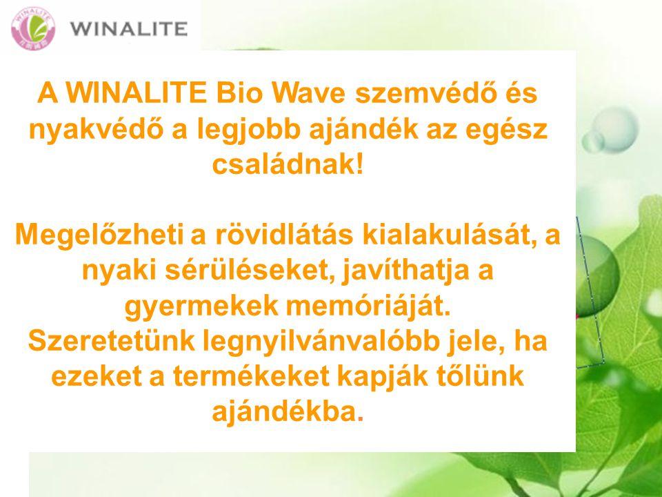 A WINALITE Bio Wave szemvédő és nyakvédő a legjobb ajándék az egész családnak.