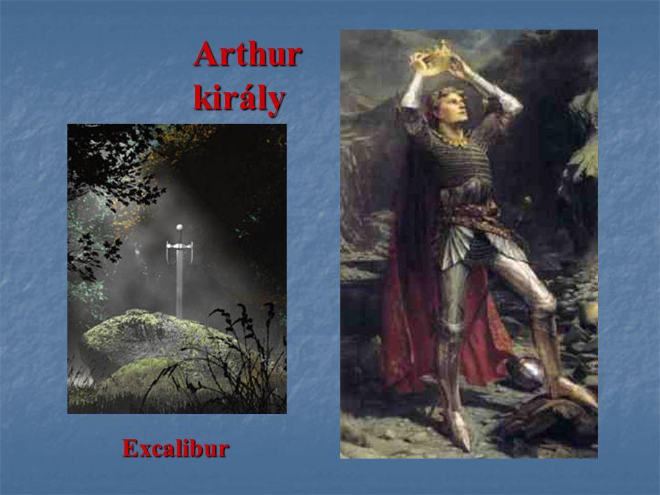 Arthur király Excalibur