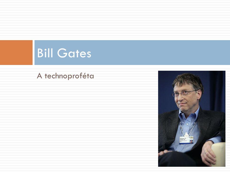 A technoproféta Bill Gates